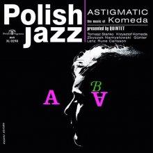 ASTIGMATIC (POLISH JAZZ)