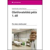 Ošetřovatelská péče 1.díl