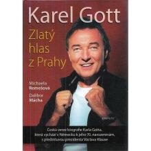 Karel Gott : zlatý hlas z Prahy