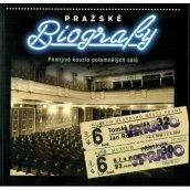 Pražské biografy. Pomíjivé kouzlo potemnělých sálů