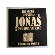Jonáš A Doktor Matrace (2 LP)