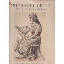 Smetanovy opery [hudebnina] : pro klavír na 2 ruce s podloženým textem