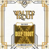 Deep Trout 25th Anniversary Edition