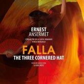 THREE CORNERED HAT - COMPLETE BALLET