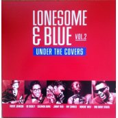 Lonesome & Blue Vol.2 - Under the Covers