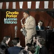 CHARLIE PARKER WITH LENNIE TRISTANO