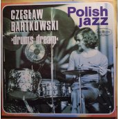 DRUMS DREAM (POLISH JAZZ)