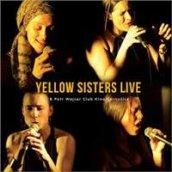 Yellow Sisters Live & Petr Wajsar/Club Kino Černošice