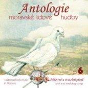 Antologie moravské lidové hudby 6.