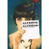 Alfréde, Alfréde - plakát