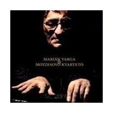 Varga Marián & Moyzesovo kvarteto