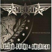 Busted Broke & American