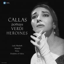 VERDI: CALLAS PORTRAYS VERDI HEROINES (STUDIO RECITAL)