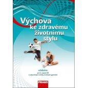 Výchova ke zdravému životnímu stylu Učebnice