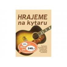 Hrajeme na kytaru [hudebnina] : základy hry na rockovou, folkovou a klasickou kytaru - noty