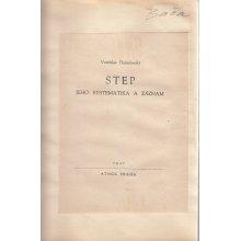 Step: Jeho systematika a záznam