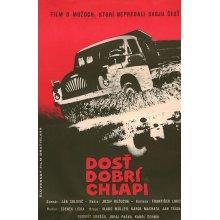 DOSŤ DOBRÍ CHLAPI filmový plakát