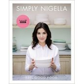 Simply Nigella Feel Good Food