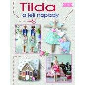 Tilda a její nápady