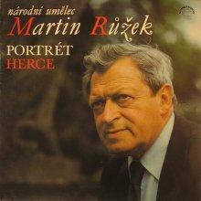 Národní umělec Martin Růžek, portrét herce