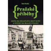 Pražské příběhy 2 - Cesta na Hradčany, Nový Svět a zpátky…