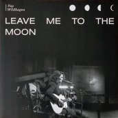 RSD - LEAVE ME TO THE MOON
