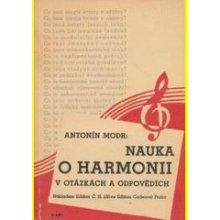 Nauka o harmonii v otázkách a odpovědích : pro žáky konservatoří, hudebních škol, kandidáty odborných zkoušek i pro soukromé studium