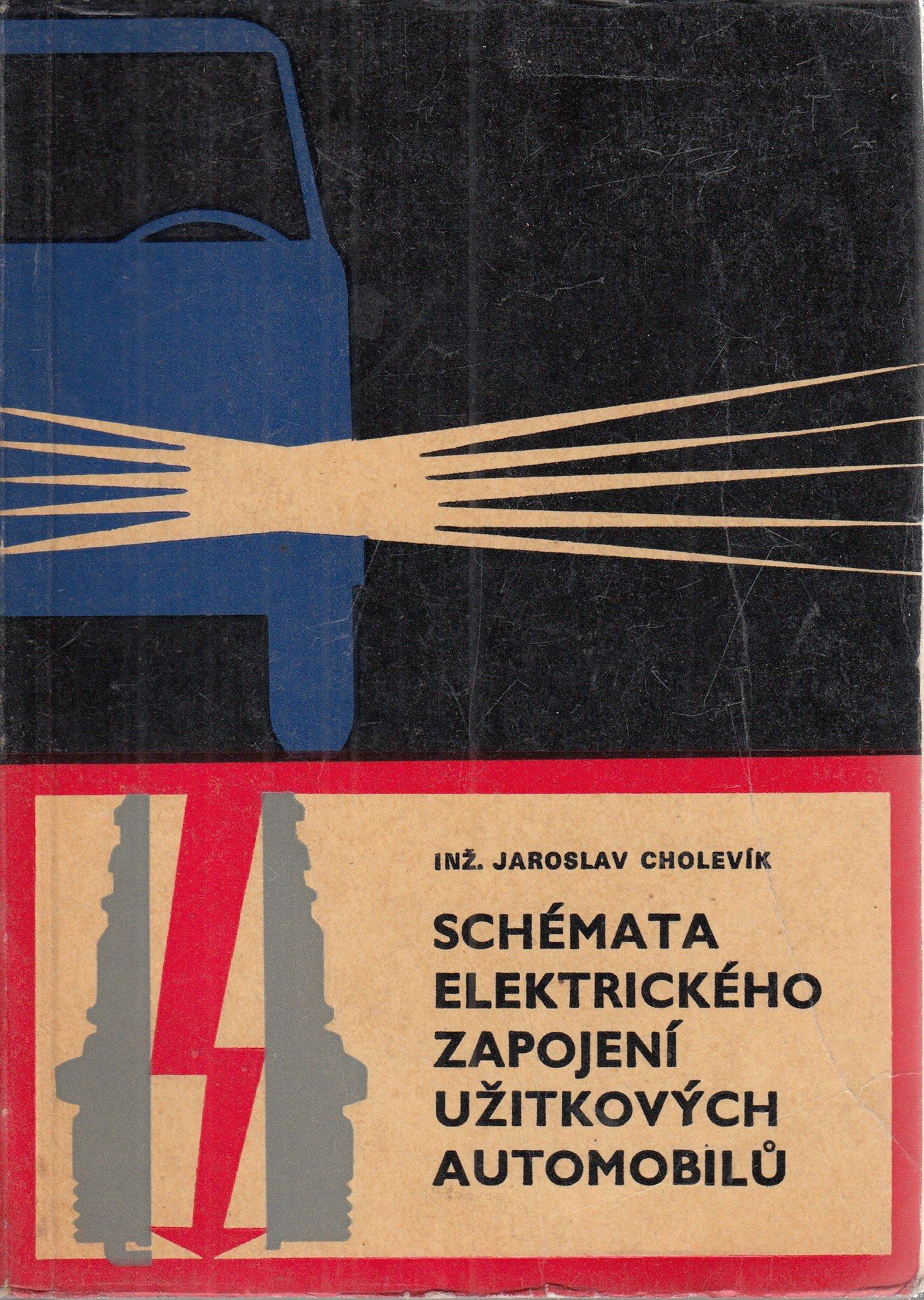 Jaroslav Cholevik Schemata Elektrickeho Zapojeni Uzitkovych